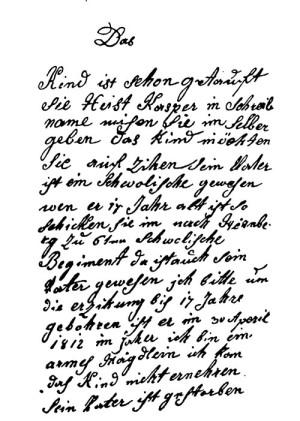 Одно из писем, которые были у Каспара Хаузера при себе. Якобы записка от его матери, отправляющей юношу в кавалерию